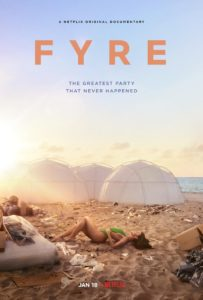 This is the featured image of the movie Fyre. The movie is a great example of the failure due to lack of planning and strategy